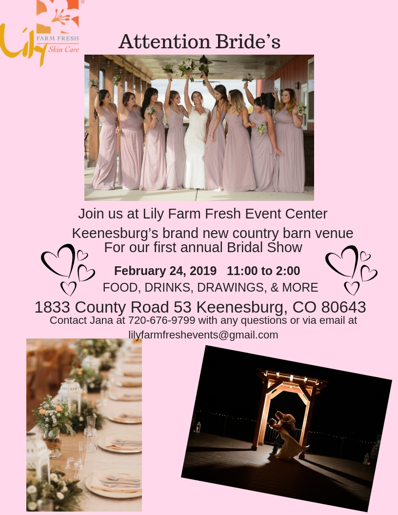 Lily Farm Fresh Event Center 1st Annual Bridal Show!